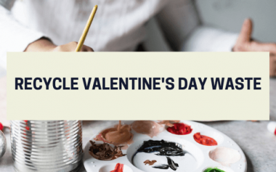 Recycle Valentine's Day Waste