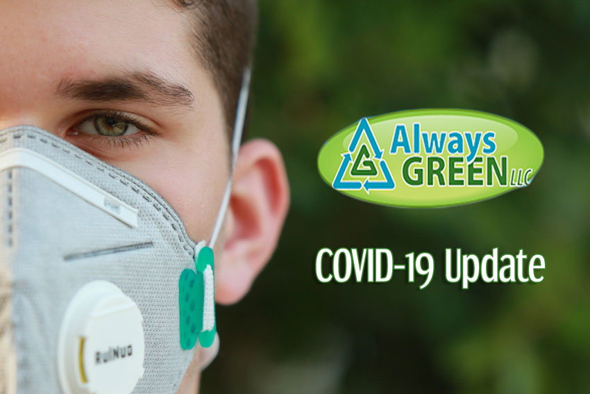 Always Green Always Clean COVID-19 Update